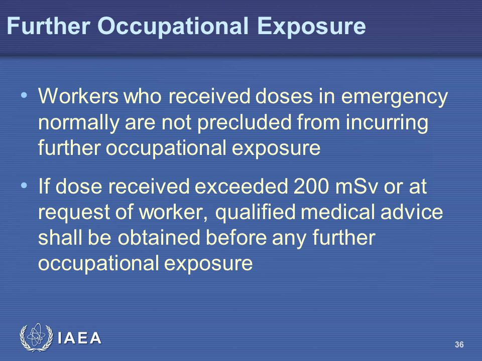 Further Occupational Exposure