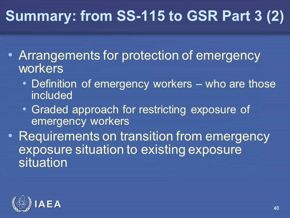 Summary: from SS-115 to GSR Part 3 (2)