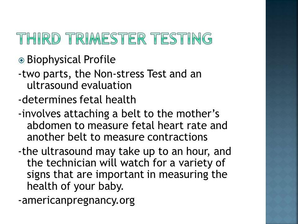 Third Trimester Testing