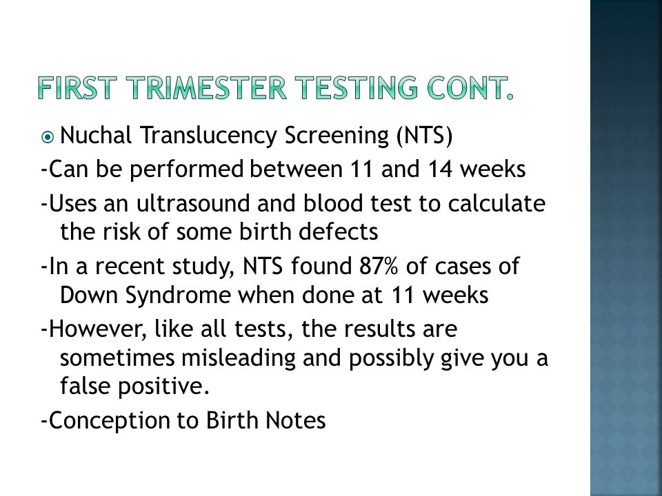 First Trimester Testing Cont.