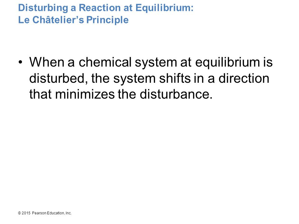 Disturbing a Reaction at Equilibrium: Le Châtelier's Principle