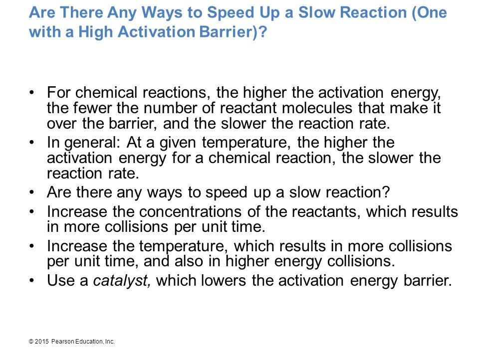 Are There Any Ways to Speed Up a Slow Reaction (One with a High Activation Barrier)