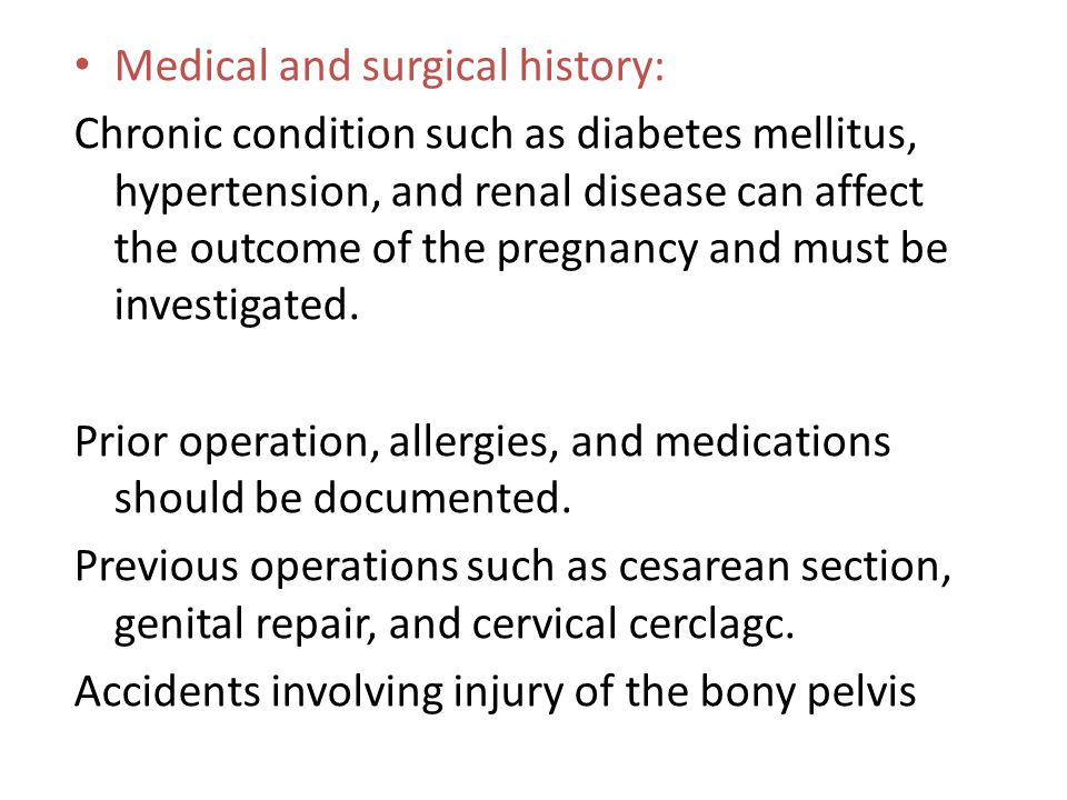 Medical and surgical history: