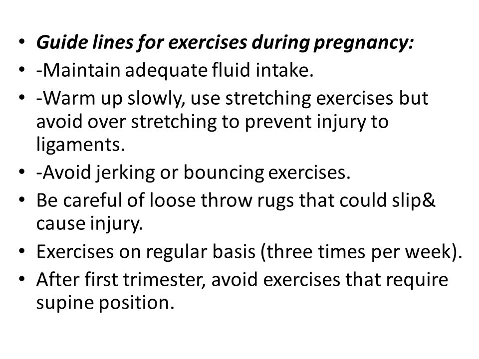Guide lines for exercises during pregnancy: