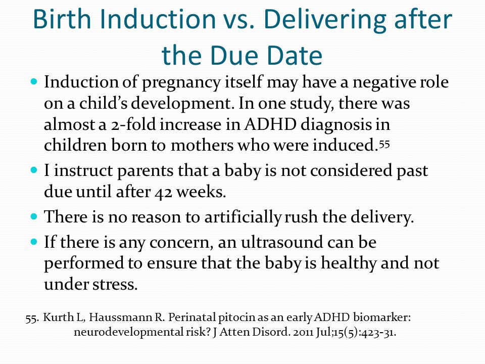 Birth Induction vs. Delivering after the Due Date