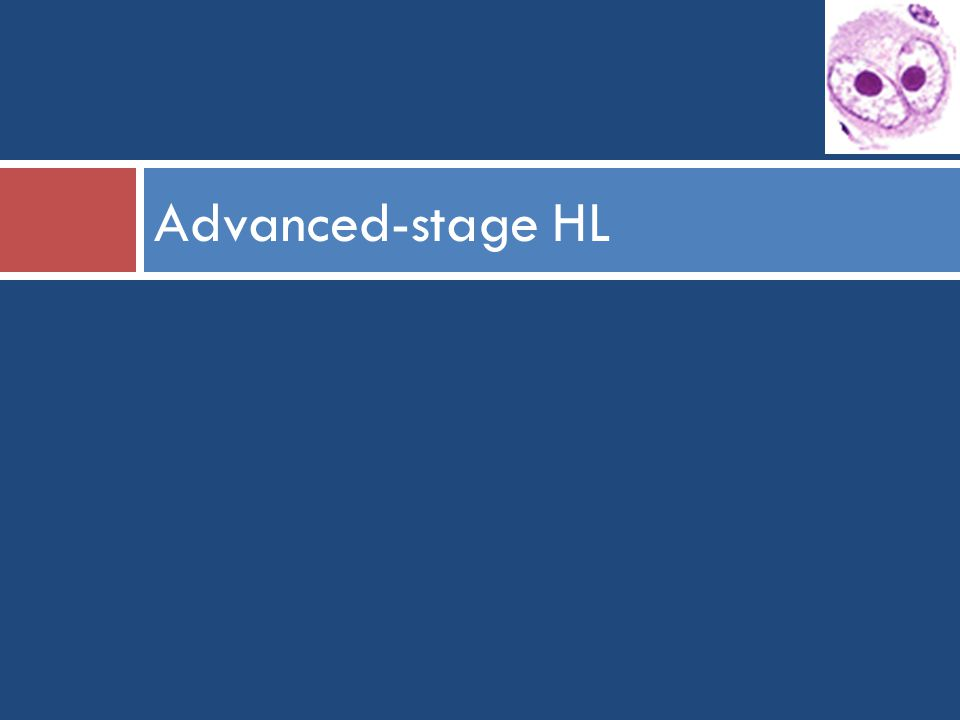Advanced-stage HL