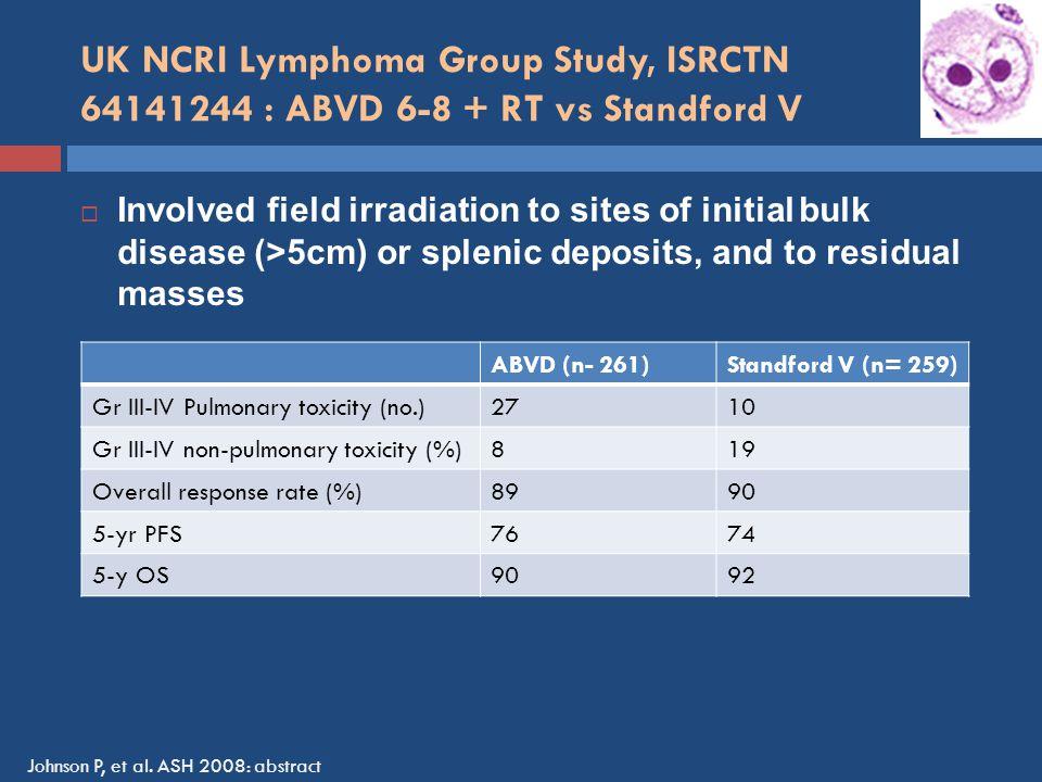 UK NCRI Lymphoma Group Study, ISRCTN 64141244 : ABVD 6-8 + RT vs Standford V
