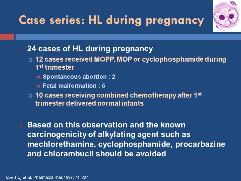Case series: HL during pregnancy