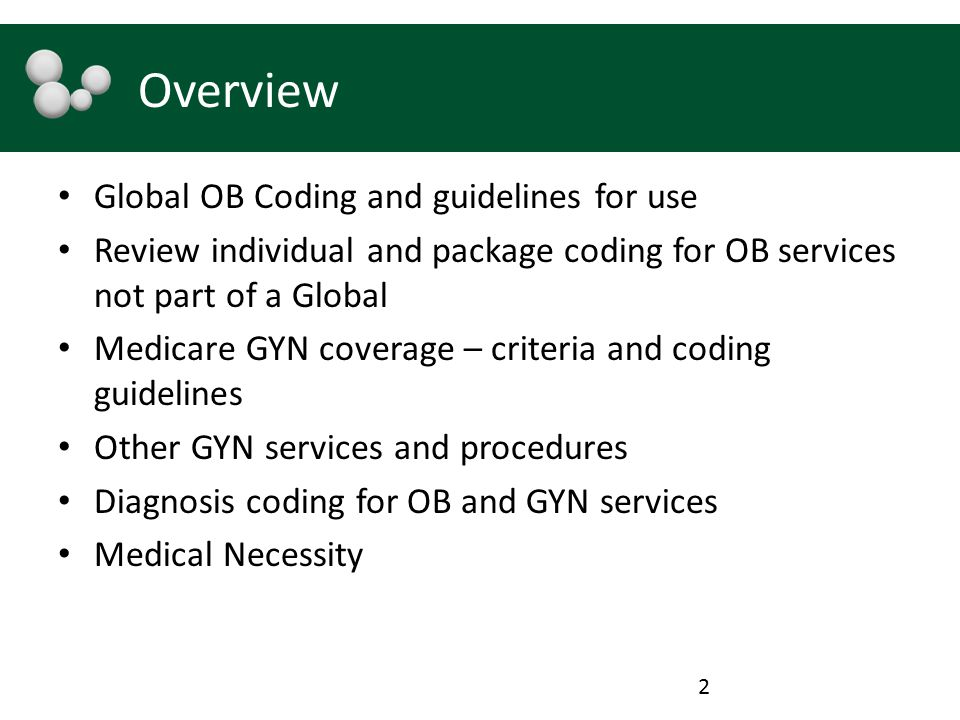 Overview Global OB Coding and guidelines for use