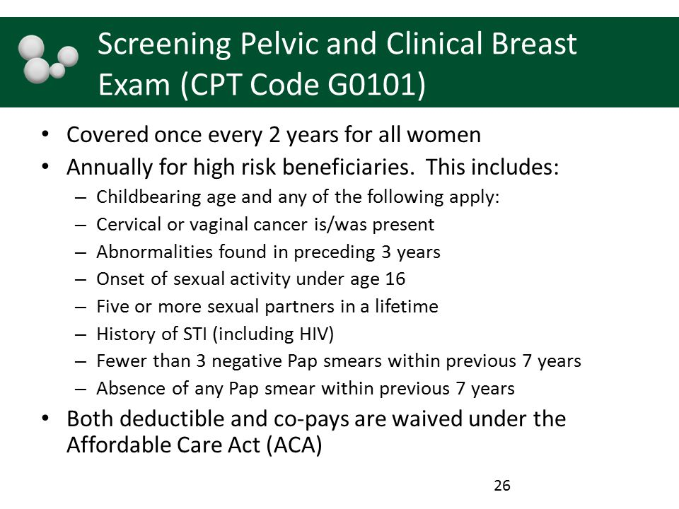 Screening Pelvic and Clinical Breast Exam (CPT Code G0101)