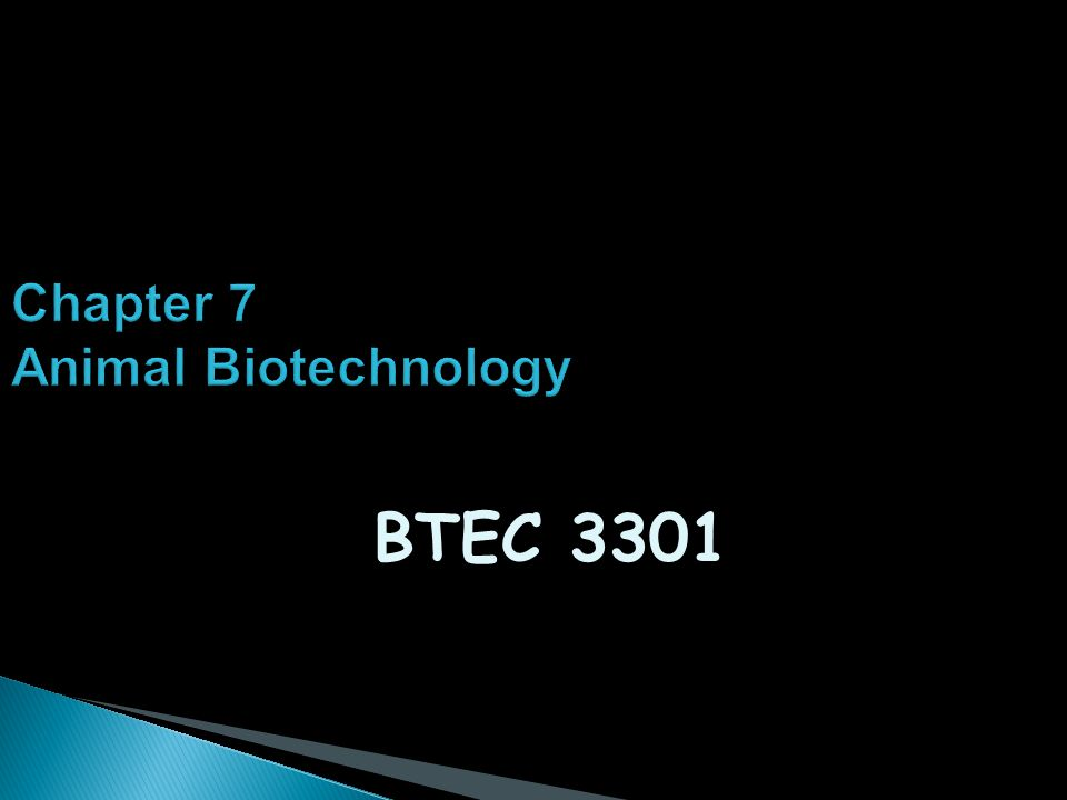 Chapter 7 Animal Biotechnology