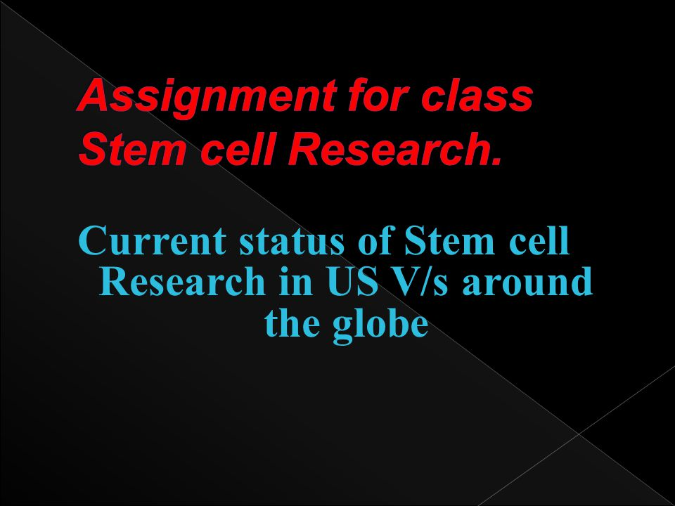 Assignment for class Stem cell Research.