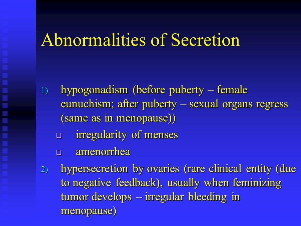 Abnormalities of Secretion