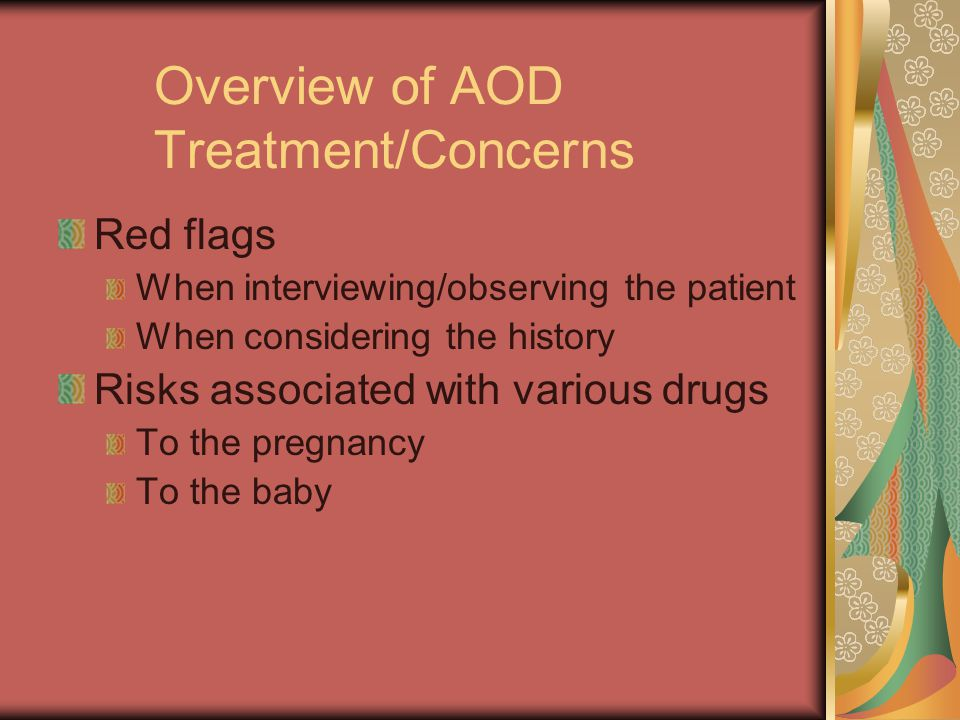 Overview of AOD Treatment/Concerns