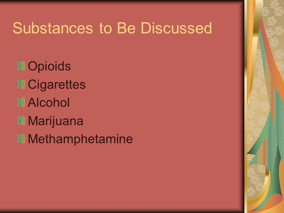 Substances to Be Discussed