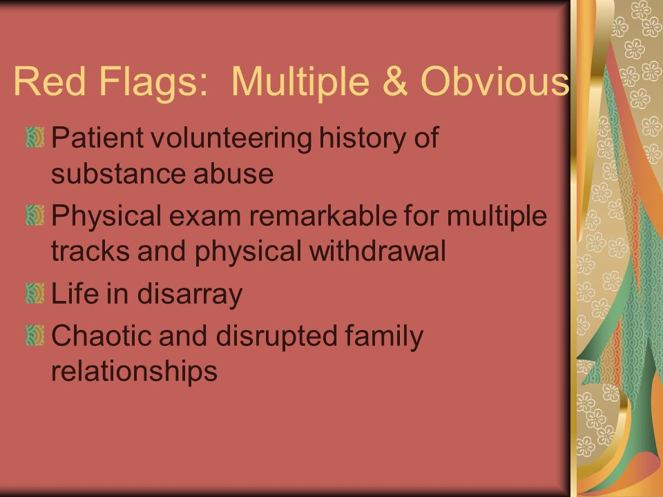 Red Flags: Multiple & Obvious