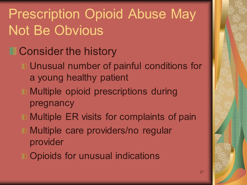 Prescription Opioid Abuse May Not Be Obvious
