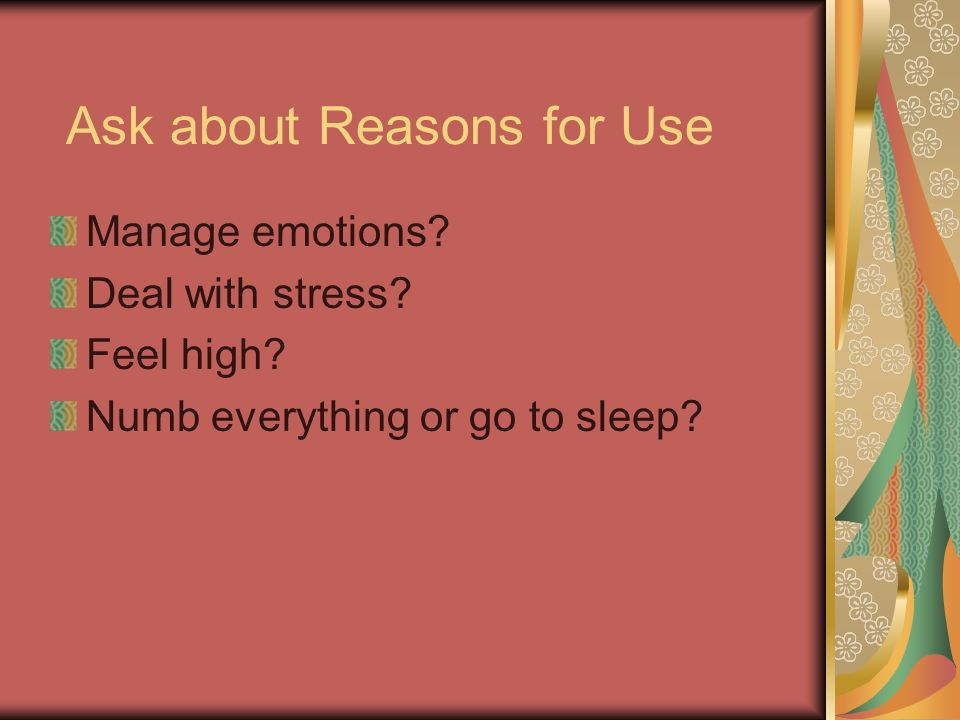 Ask about Reasons for Use