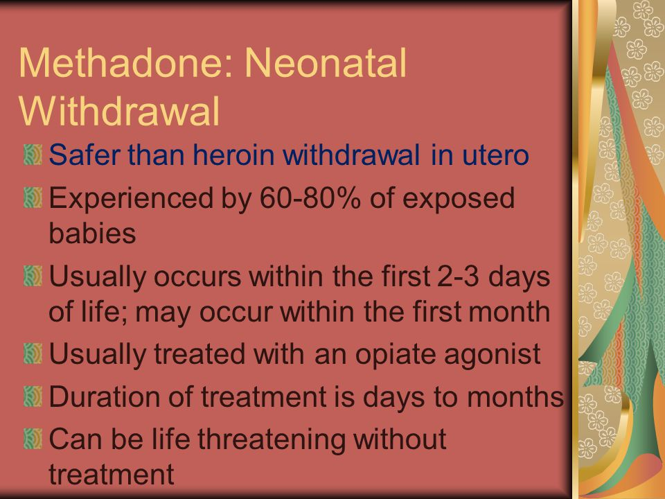 Methadone: Neonatal Withdrawal