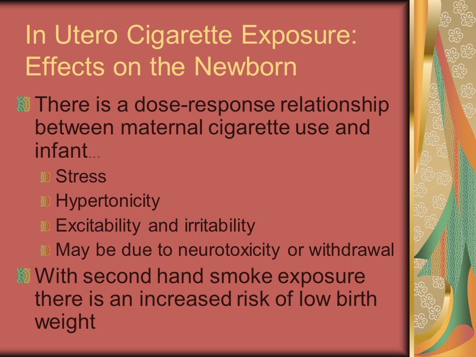 In Utero Cigarette Exposure: Effects on the Newborn