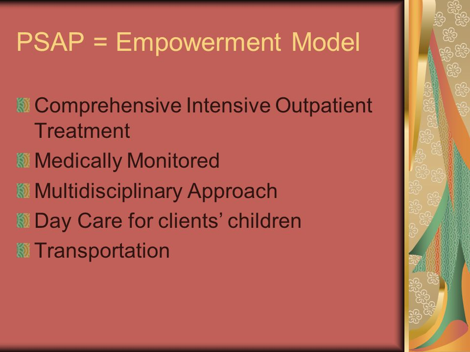 PSAP = Empowerment Model
