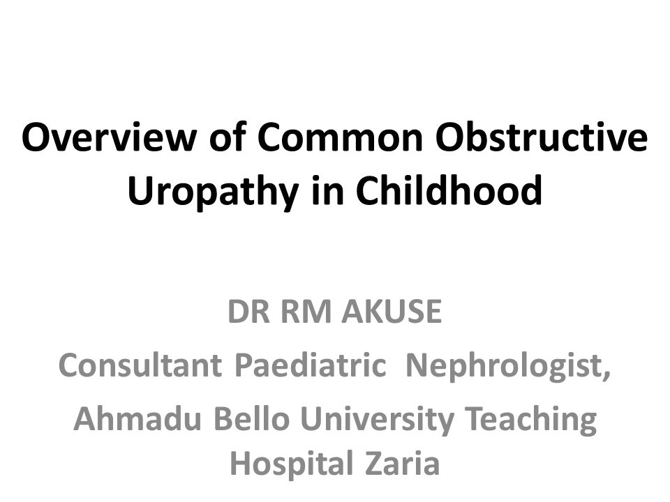 Overview of Common Obstructive Uropathy in Childhood
