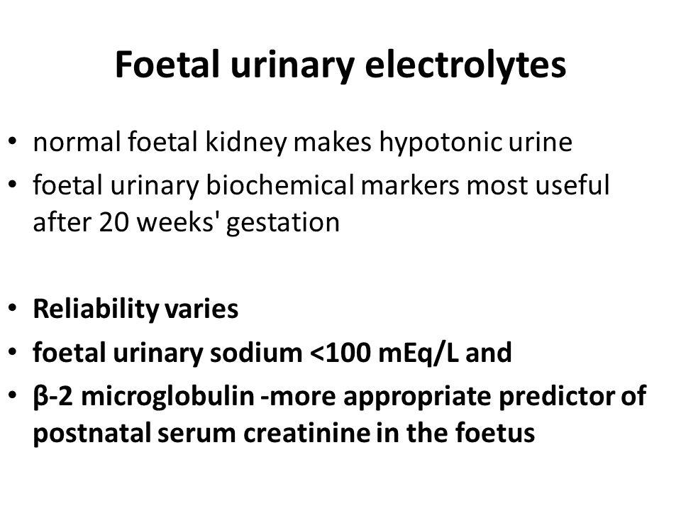 Foetal urinary electrolytes
