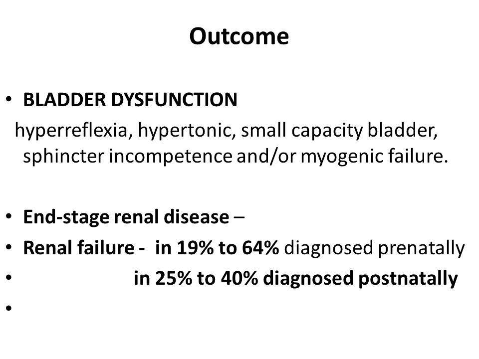 Outcome BLADDER DYSFUNCTION