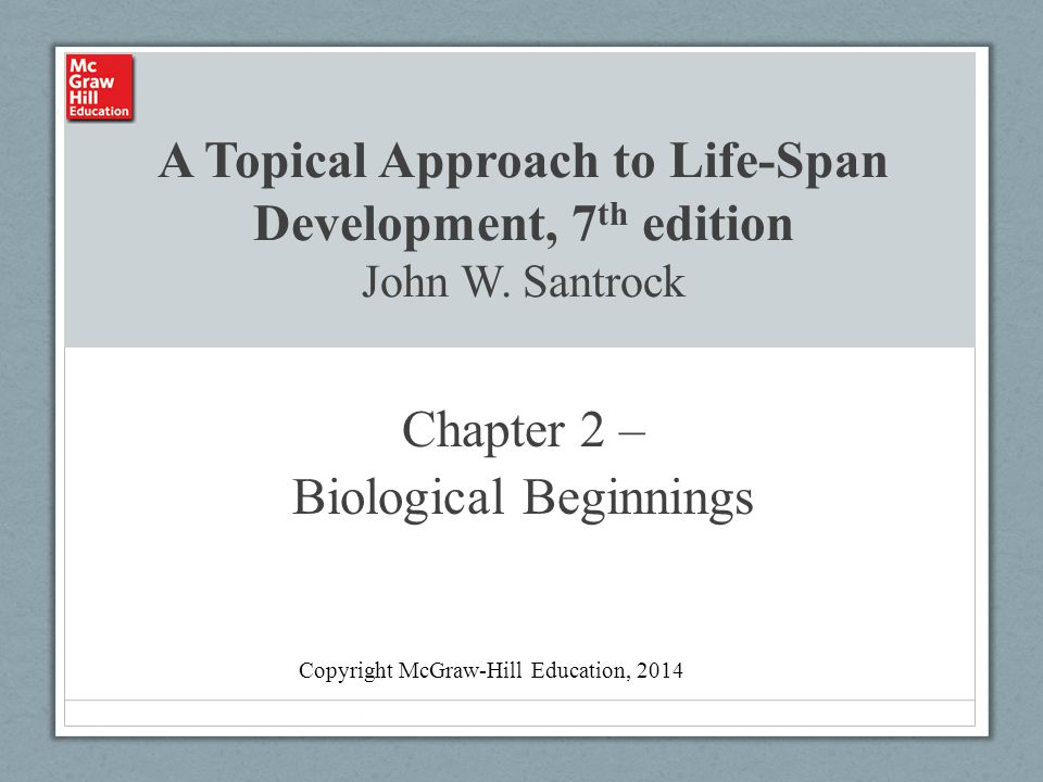 Chapter 2 – Biological Beginnings