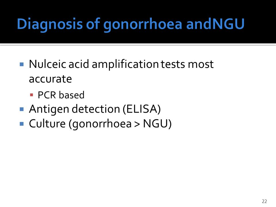Diagnosis of gonorrhoea andNGU