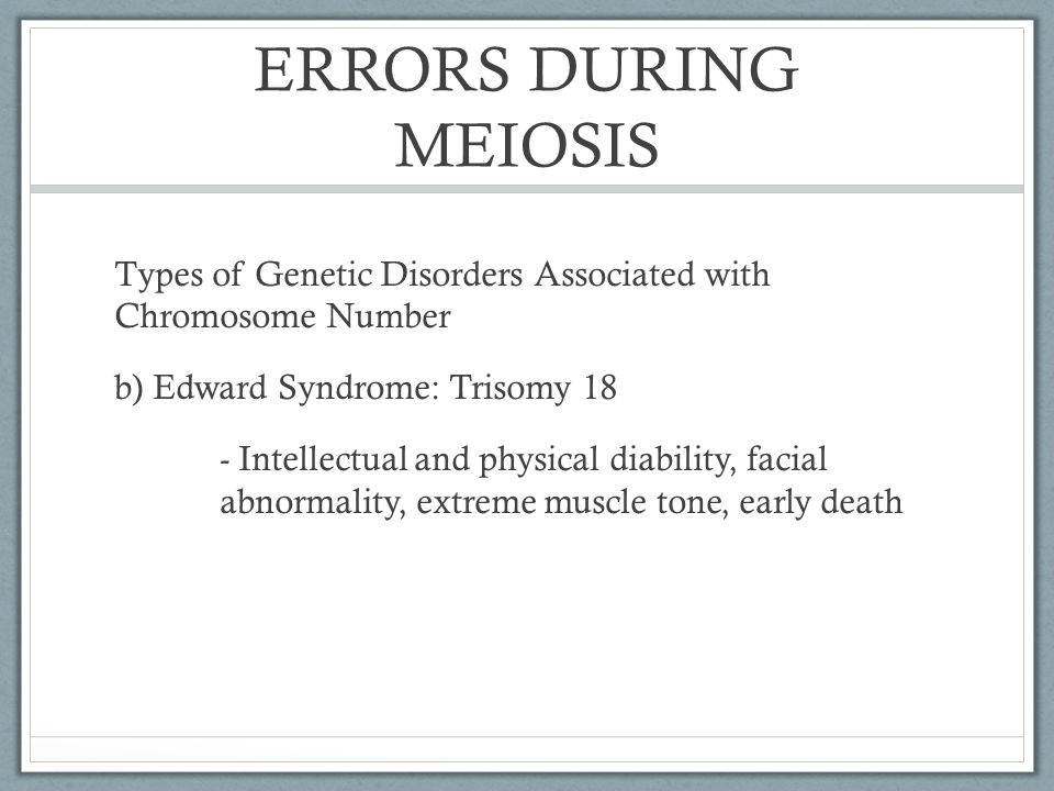 ERRORS DURING MEIOSIS