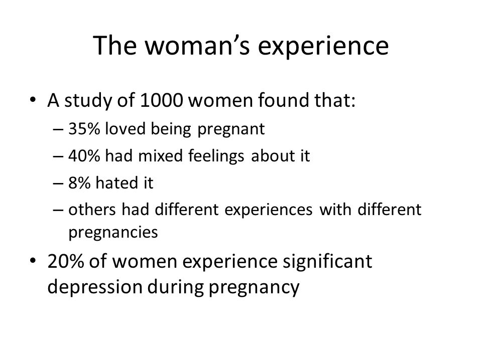 The woman's experience