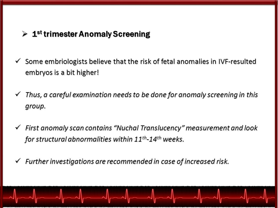 1st trimester Anomaly Screening