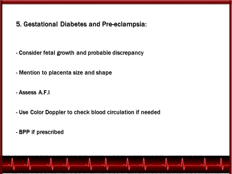 5. Gestational Diabetes and Pre-eclampsia: