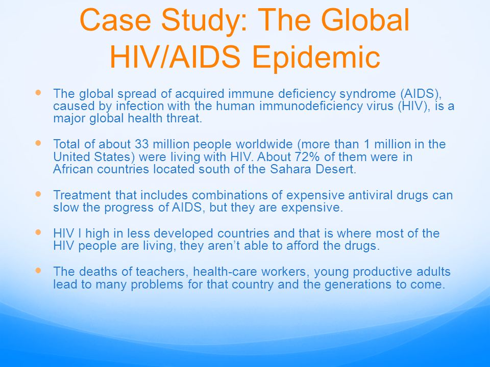Case Study: The Global HIV/AIDS Epidemic