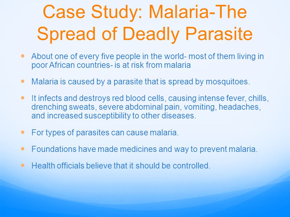 Case Study: Malaria-The Spread of Deadly Parasite