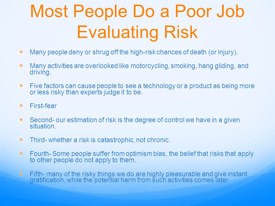Most People Do a Poor Job Evaluating Risk