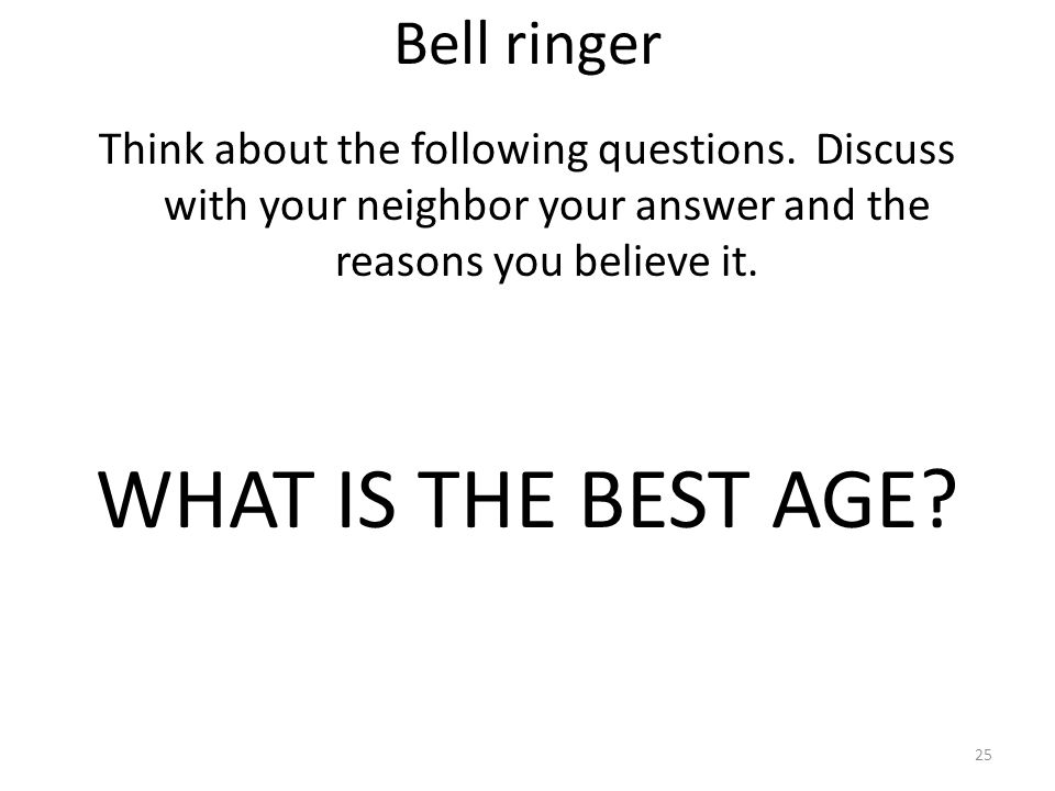 WHAT IS THE BEST AGE Bell ringer