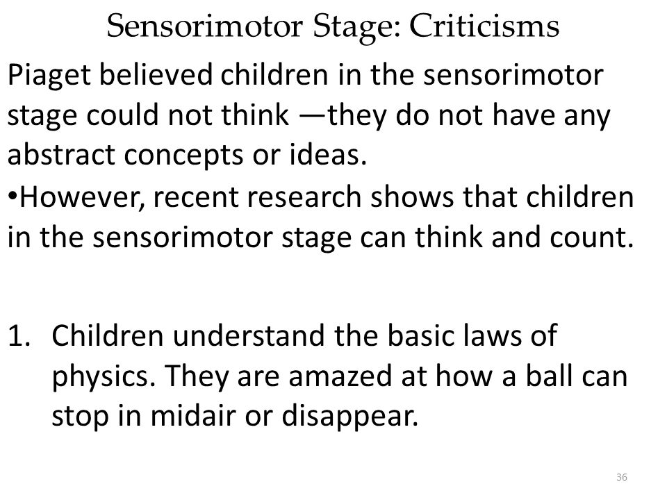 Sensorimotor Stage: Criticisms