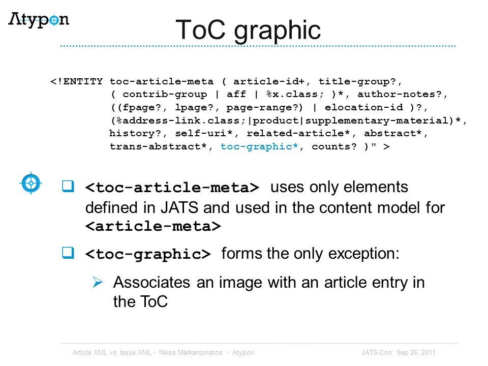 ToC graphic <!ENTITY toc-article-meta ( article-id+, title-group , ( contrib-group | aff | %x.class; )*, author-notes ,