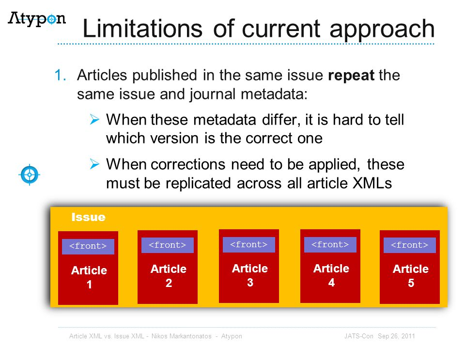 Limitations of current approach
