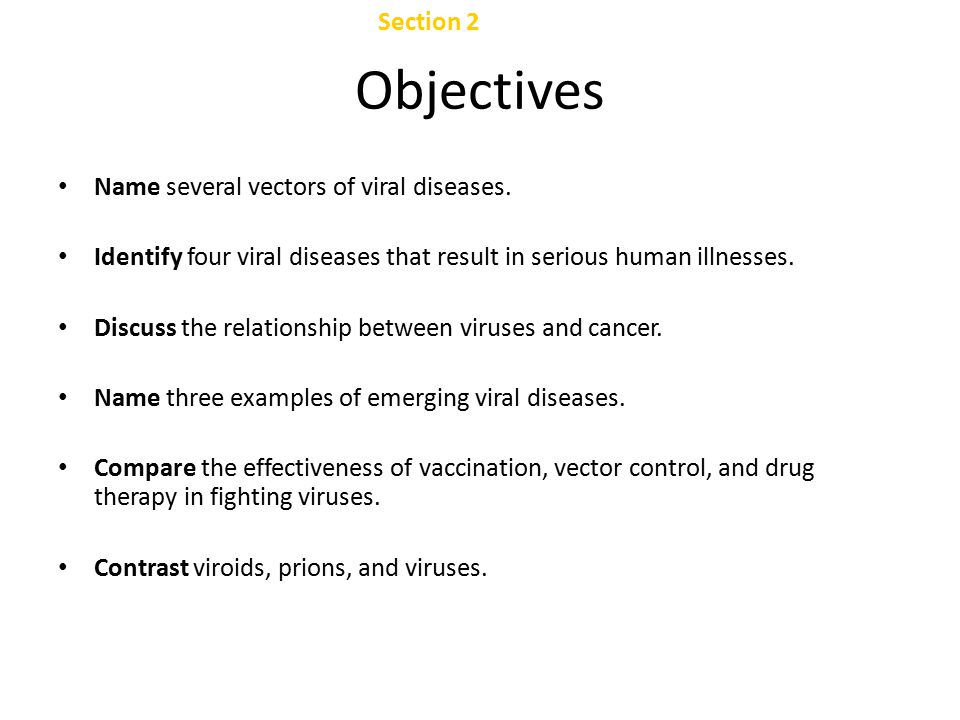 Objectives Chapter 24 Section 2 Viral Diseases