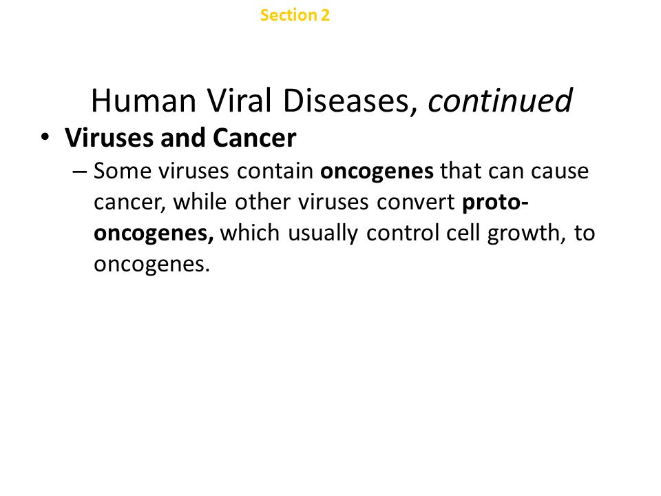 Human Viral Diseases, continued
