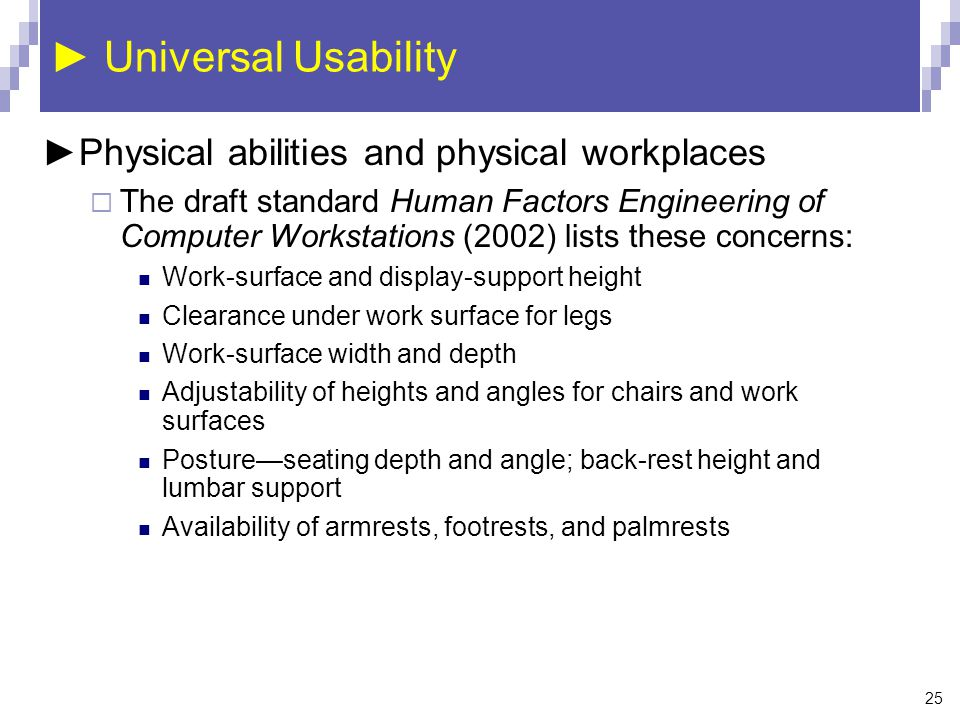 ► Universal Usability ►Physical abilities and physical workplaces