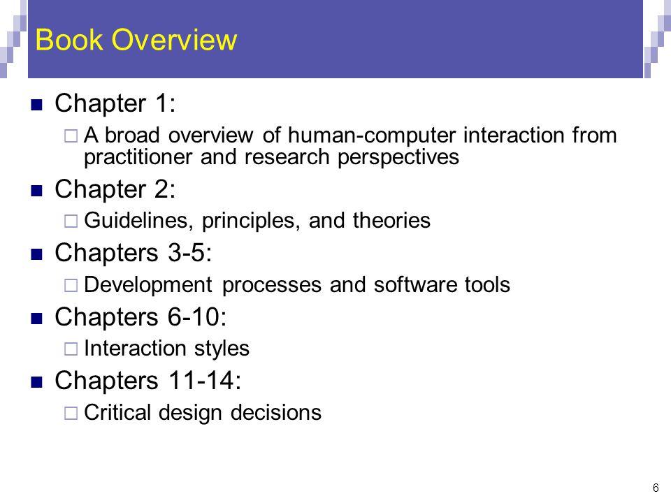 Book Overview Chapter 1: Chapter 2: Chapters 3-5: Chapters 6-10: