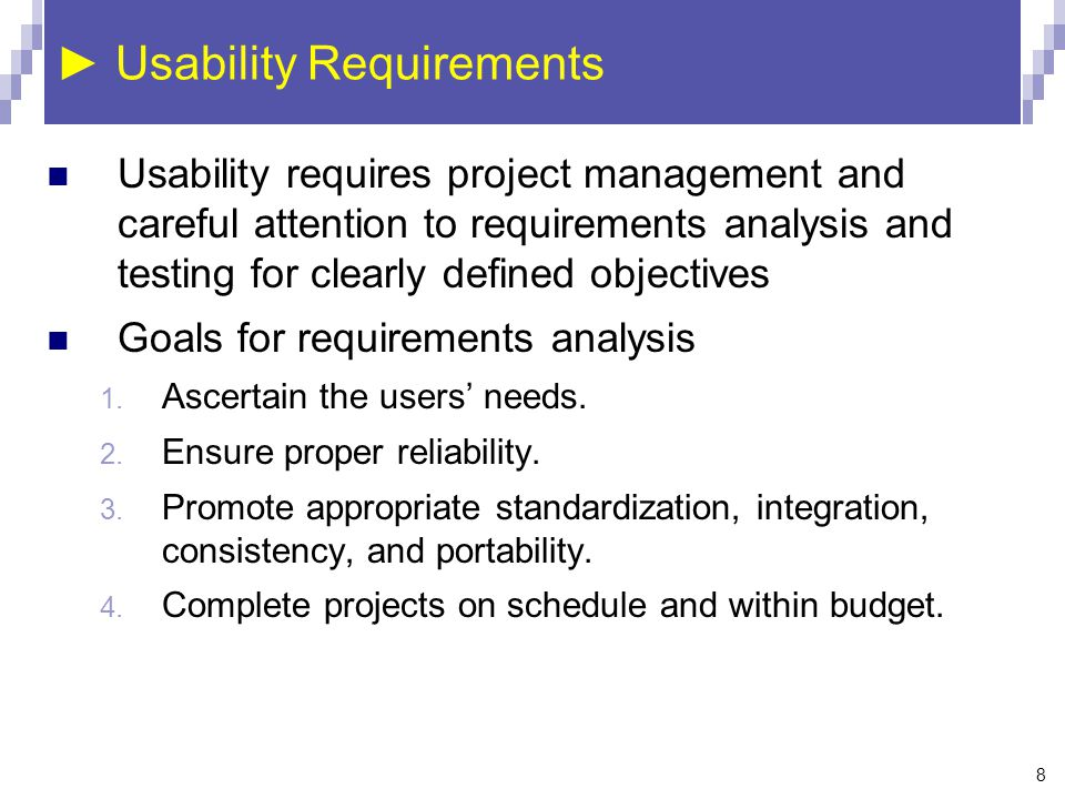 ► Usability Requirements