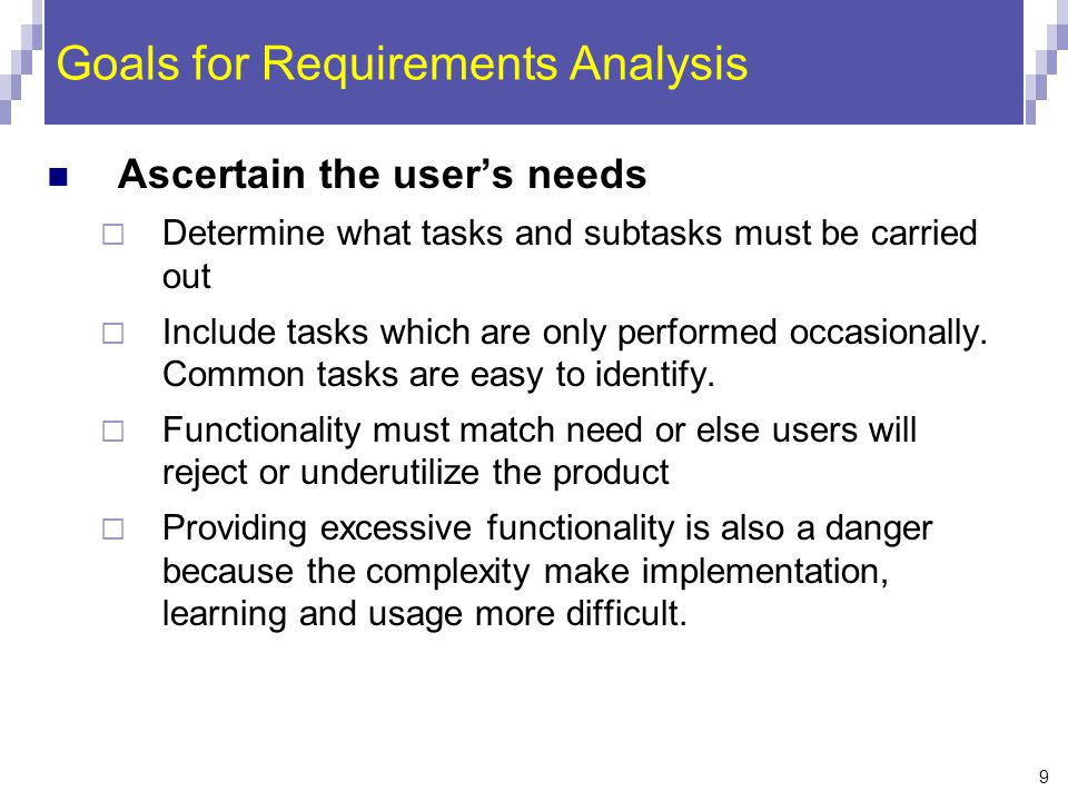 Goals for Requirements Analysis