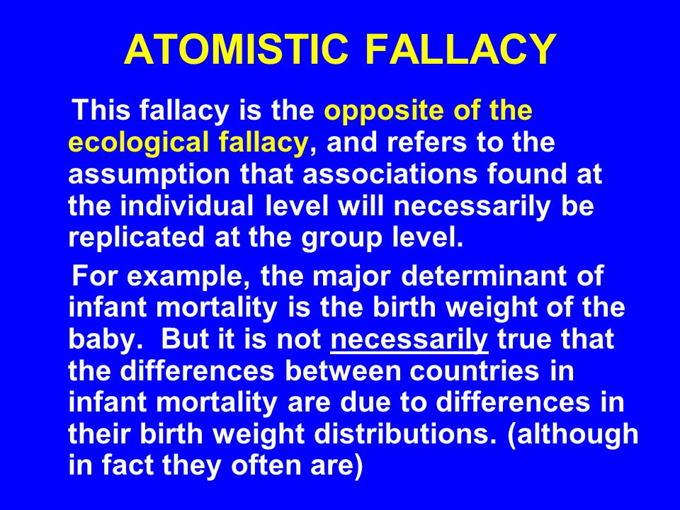 ATOMISTIC FALLACY