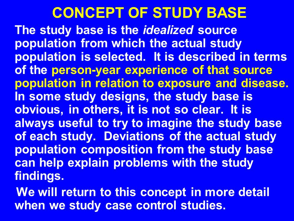 CONCEPT OF STUDY BASE