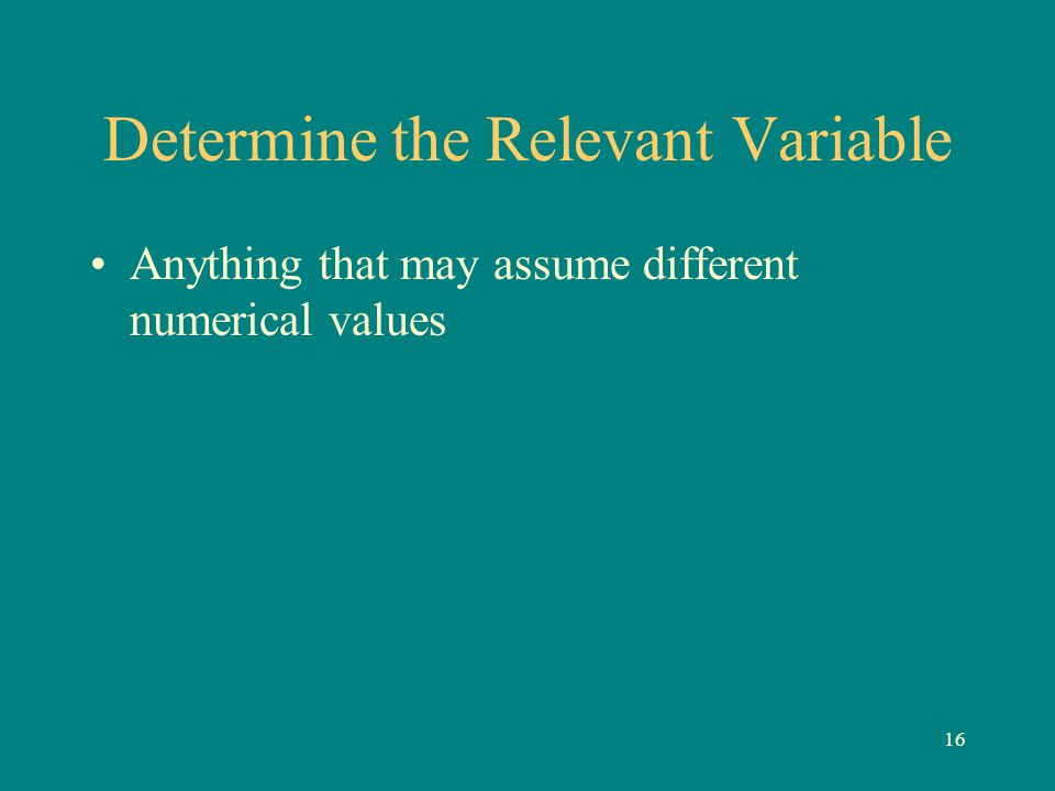 Determine the Relevant Variable